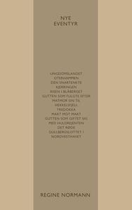 Nye Eventyr (ebok) av Regine Normann
