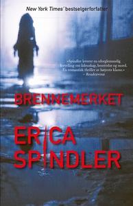 Brennemerket (ebok) av Erica Spindler