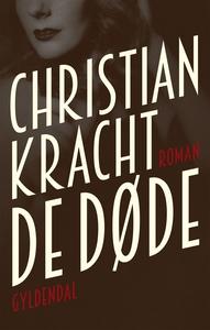 De døde (e-bog) af Christian Kracht