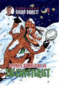 Detektiv Dunkeldirk og julemysteriet