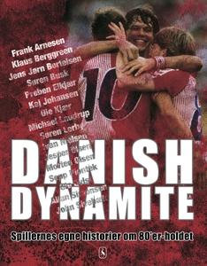 Danish Dynamite (e-bog) af Ole Sønnic