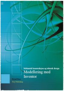 Modellering med Inventor (ebok) av Øivind Hus