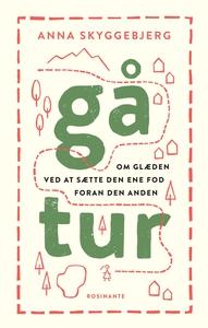 Gå tur (e-bog) af Anna Skyggebjerg