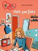 K for Klara 16 - Helt perfekt