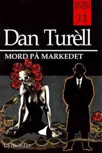 Mord på markedet (lydbog) af Dan Ture