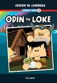 Lydret (trin 3): Odin og Loke