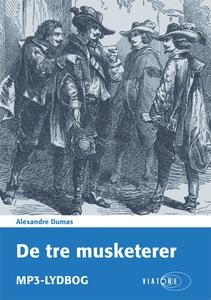 De tre musketerer (lydbog) af Alexand