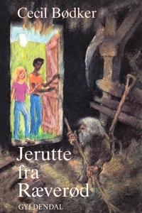 Jerutte fra Ræverød (e-bog) af Cecil