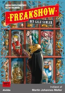 Freakshow 4: Den gale samler (lydbog)