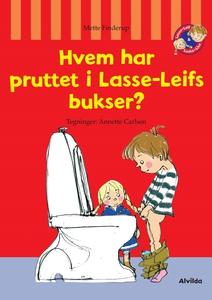 Hvem har pruttet i Lasse-Leifs bukser