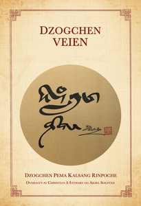 Dzogchen-veien (ebok) av Dzogchen Pema  Kalsa