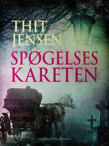 Spøgelseskareten (e-bog) af Thit Jens