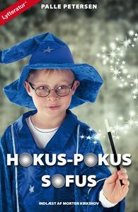 Hokus-pokus Sofus (lydbog) af Palle P