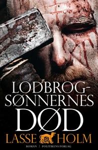 Lodbrogsønnernes død (e-bog) af Lasse