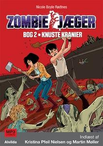 Zombie-jæger 2: Knuste kranier (lydbo