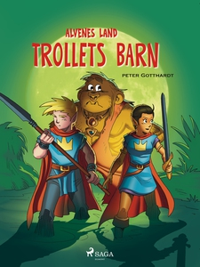 Alvenes land 4 - Trollets barn (ebok) av Pete
