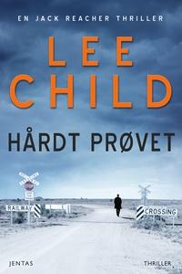 Hårdt prøvet (lydbog) af Lee Child