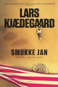 Smukke Jan (e-bog) af Lars Kjædegaard