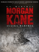Morgan Kane 65: Alaska Marshal