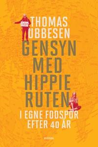Gensyn med hippieruten (e-bog) af Tho