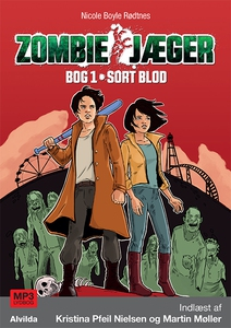 Zombie-jæger 1: Sort blod (lydbog) af