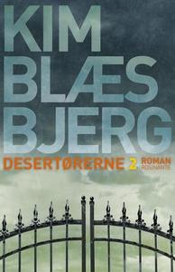 Desertørerne 2 (e-bog) af Kim Blæsbje