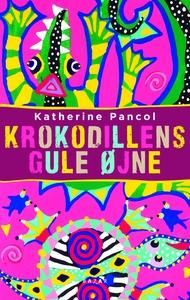 Krokodillens gule øjne (e-bog) af Katherine Pancol