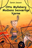 Otto Mylleberg Madsens besværlige hjerne
