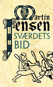 Sværdets bid (lydbog) af Martin Jense
