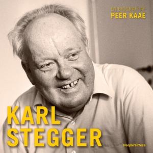 Karl Stegger (lydbog) af Peer Kaae