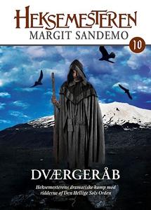 Heksemesteren 10 - Dværgeråb (lydbog)
