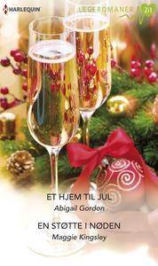 Et hjem til jul / En støtte i nøden (ebok) av