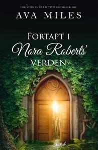Fortapt i Nora Roberts' verden (ebok) av AVA
