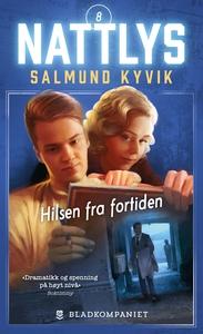 Hilsen fra fortiden (ebok) av Salmund Kyvik