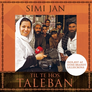 Til te hos Taleban (lydbog) af Simi J