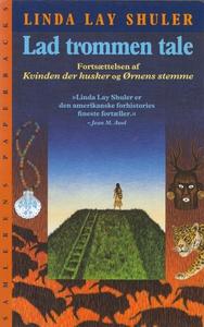 Lad trommen tale (e-bog) af Linda Lay