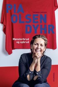 Pia Olsen Dyhr (lydbog) af Thomas Lar