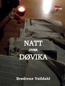 """Natt over Døvika (ebok) av """"Brødrene Valldahl"""