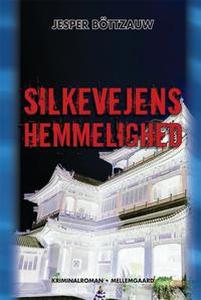 Silkevejens hemmelighed (e-bog) af Je