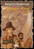 Mungo Park. Rejser i Afrika 1795 - 97