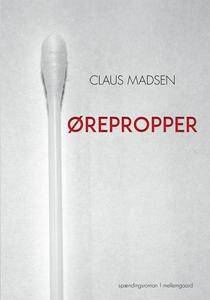 Ørepropper (e-bog) af Claus Madsen