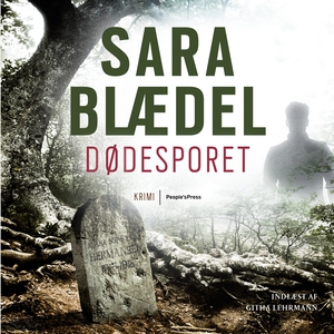 Dødesporet (lydbog) af Sara Blædel
