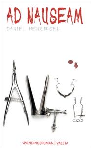 Ad nauseam (e-bog) af Daniel Henrikse
