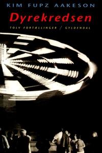 Dyrekredsen (lydbog) af Kim Fupz Aake