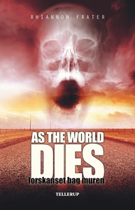 As the World Dies #2: Forskanset bag