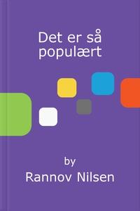 Det er så populært (ebok) av Rannov Nilsen