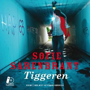 Tiggeren (lydbog) af Sofie Sarenbrant