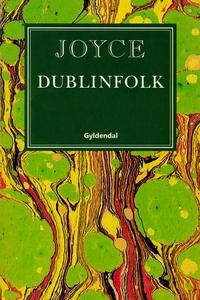 Dublinfolk (e-bog) af James Joyce