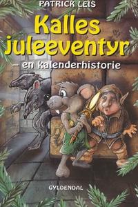 Kalles juleeventyr (e-bog) af Patrick