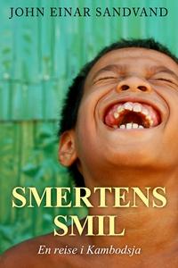 Smertens smil (ebok) av John Einar Sandvand